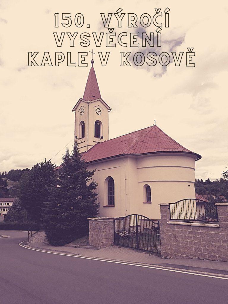 150. výročí vysvěcení kaple v Kosově
